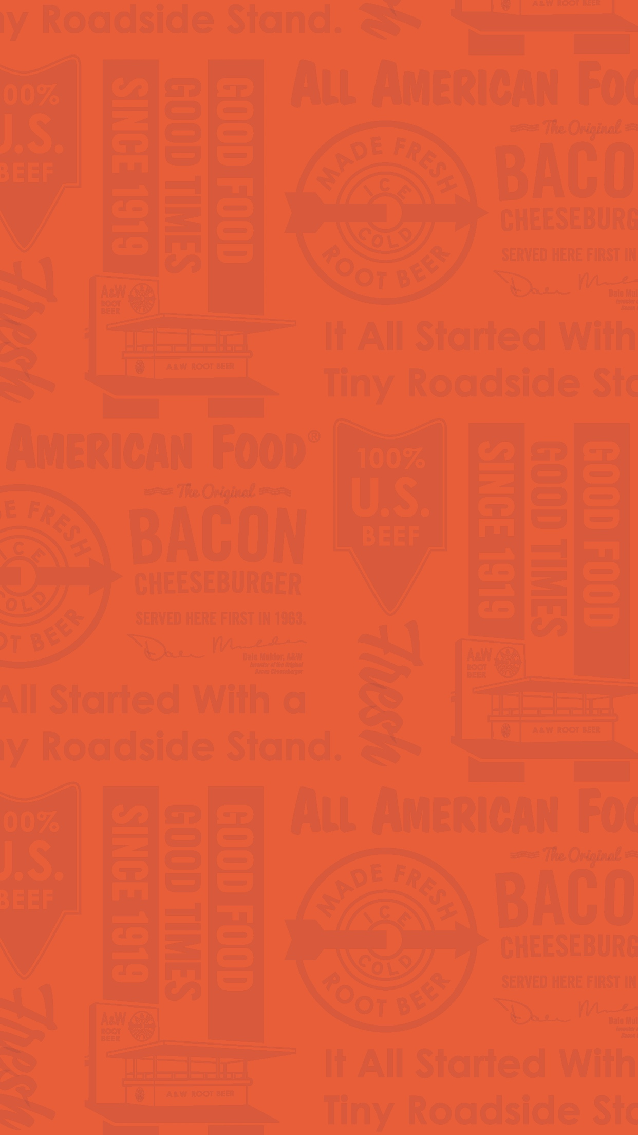 Orange phone wallpaper with A&W Restaurants logo, 'It all started with a roadside stand' text, Original Bacon Cheeseburger text