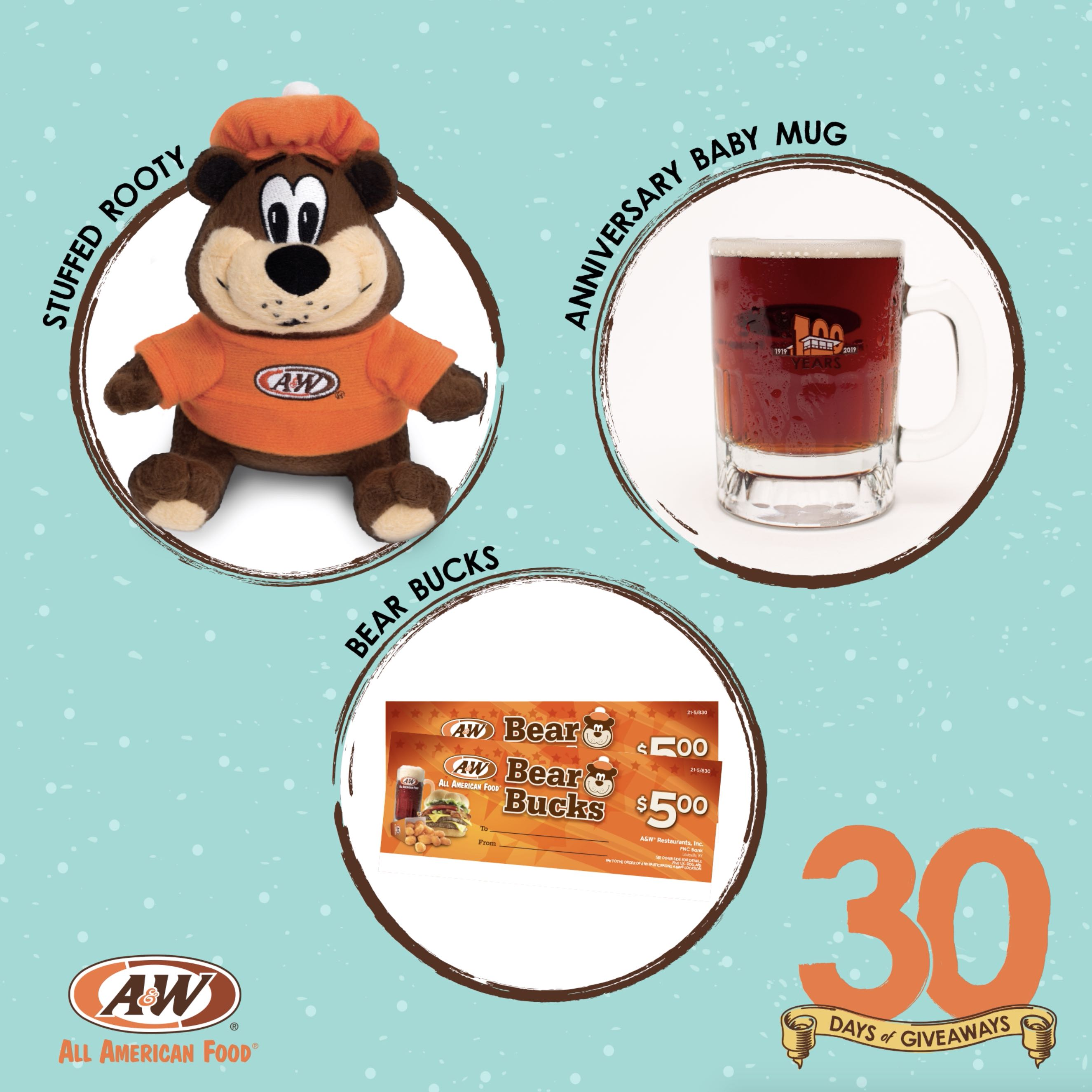 Bear Bucks, Stuffed Rooty, and 100th Anniversary Baby Mug on a blue background. 30 Days of Giveaways logo is in the bottom right on the image. A&W Restaurants logo is on the bottom right side of the image.