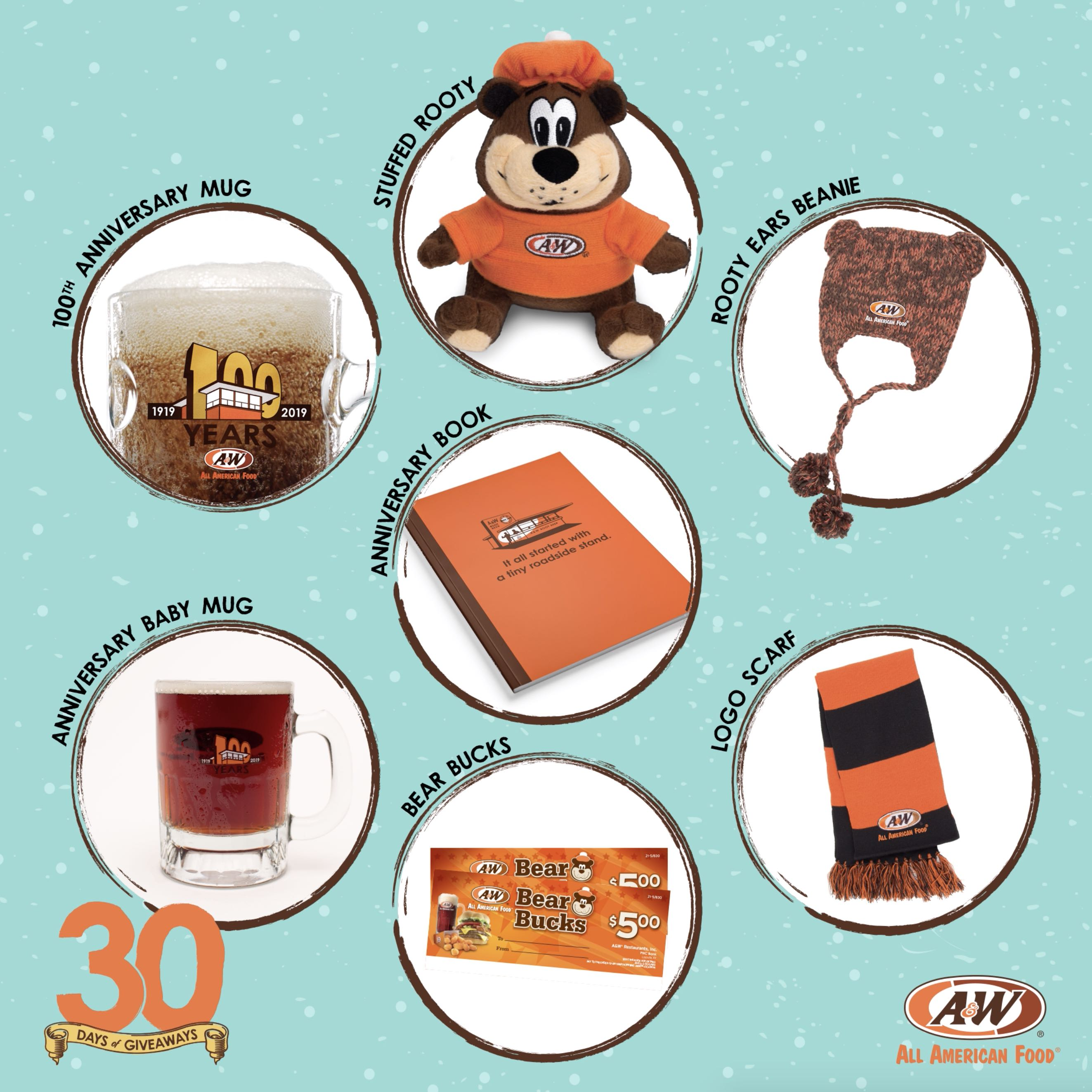 Bear Bucks, Stuffed Rooty, 100th Anniversary Baby Mug, 100th Anniversary Collector's Mug, Scarf, Rooty Ear Beanie, 100th Anniversary Book on a blue background. 30 Days of Giveaways logo is on the bottom left side of the image with A&W Restaurants logo on the bottom right.