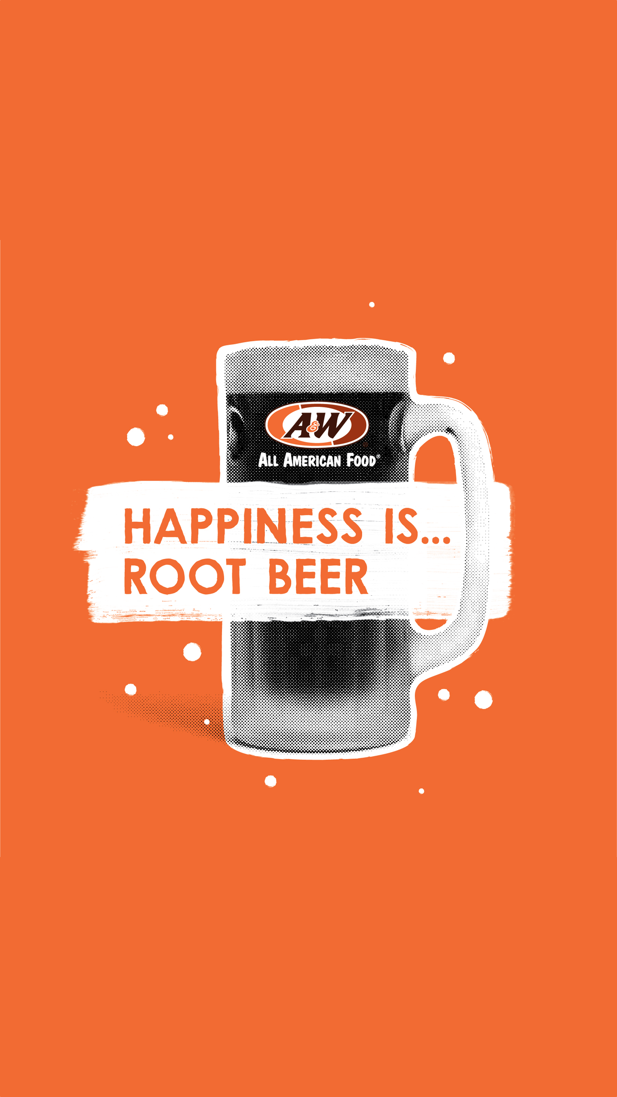 Orange phone wallpaper with A&W Root Beer mug and 'Happiness is Root Beer' text