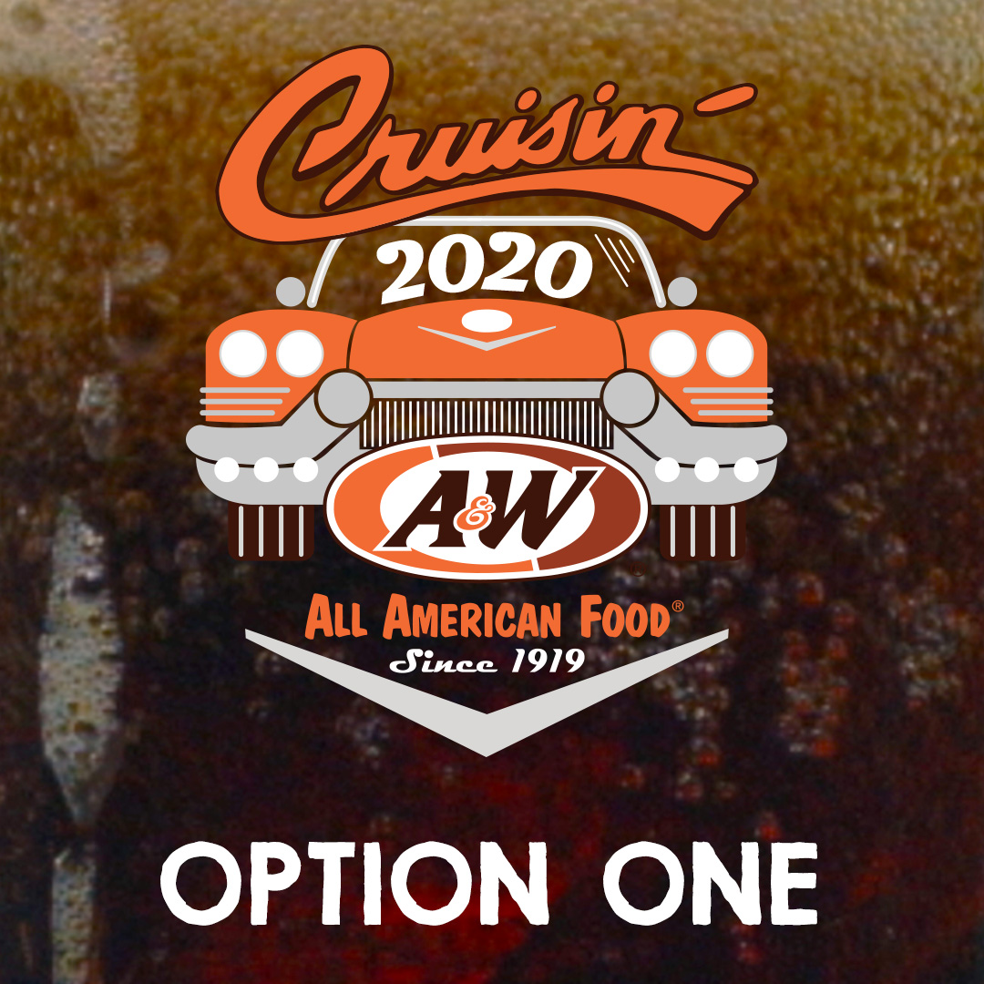 "Logo Option One featuring ""Cruisin"" text with 2020 year and orange car with A&W Restaurants logo"