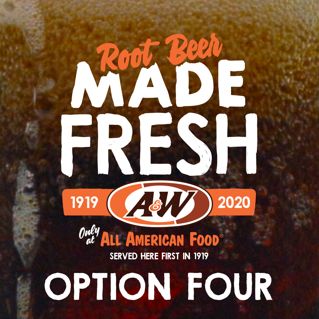 "Logo Option Four featuring ""Root Beer"" text in orange with ""Made Fresh"" text below in white. A&W Restaurants logo below with orange rectangle overlay and ""2020"" text."